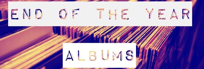 EOTY 2017 Albums